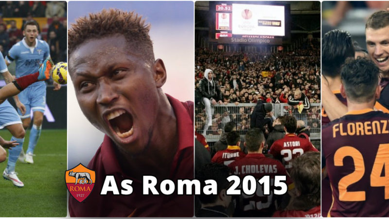 As Roma 2015, tutti gli eventi che hanno caratterizzato l'anno solare dei giallorossi